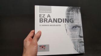 ELADÓ: Kőszegi András - Ez a branding (könyv)